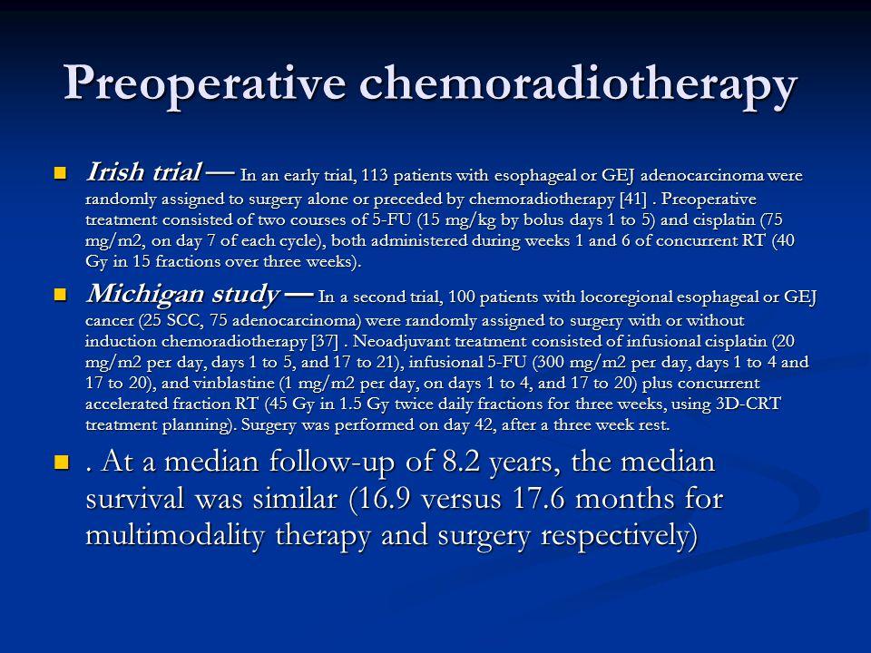 Preoperative chemoradiotherapy
