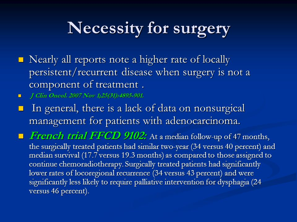 Necessity for surgery Nearly all reports note a higher rate of locally persistent/recurrent disease when surgery is not a component of treatment .