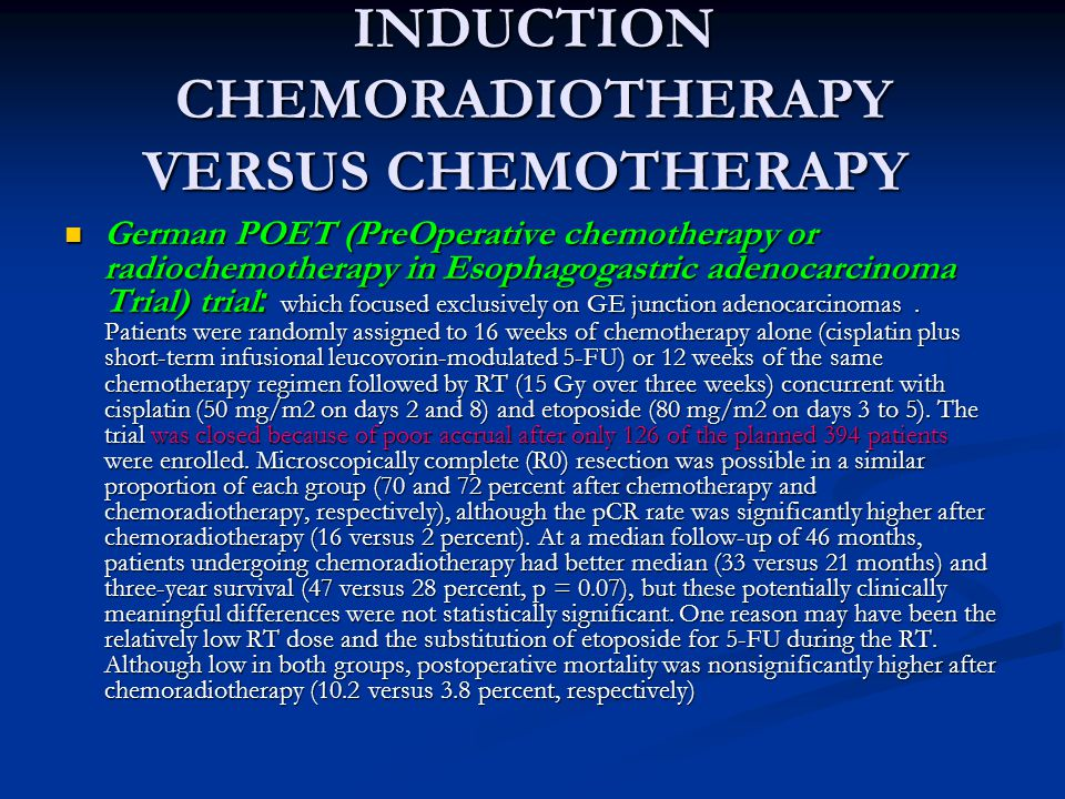 INDUCTION CHEMORADIOTHERAPY VERSUS CHEMOTHERAPY