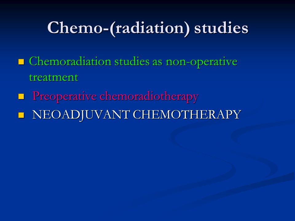 Chemo-(radiation) studies