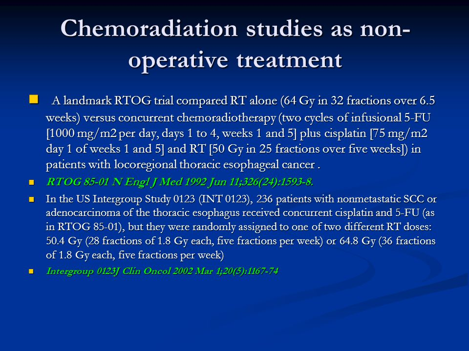 Chemoradiation studies as non-operative treatment