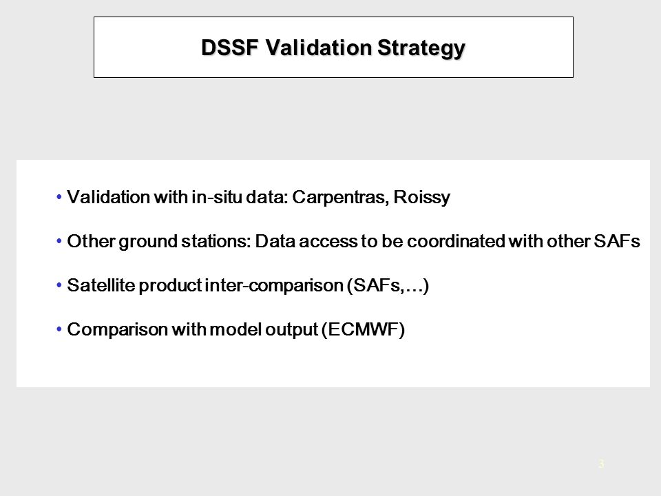 DSSF Validation Strategy