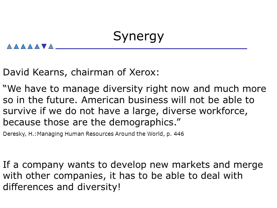 Synergy David Kearns, chairman of Xerox: