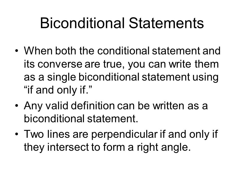Biconditional Statements