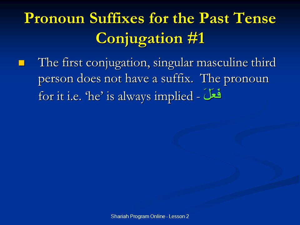 Pronoun Suffixes for the Past Tense Conjugation #1