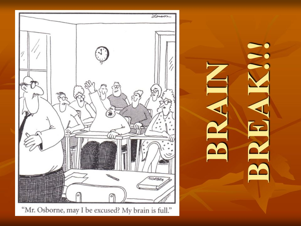 BREAK!!! BRAIN