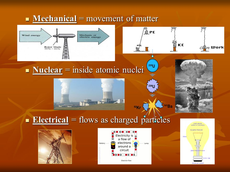 Mechanical = movement of matter