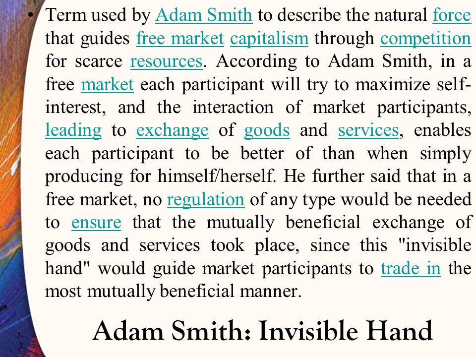 Adam Smith: Invisible Hand