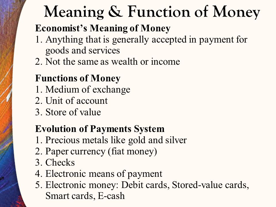 Meaning & Function of Money