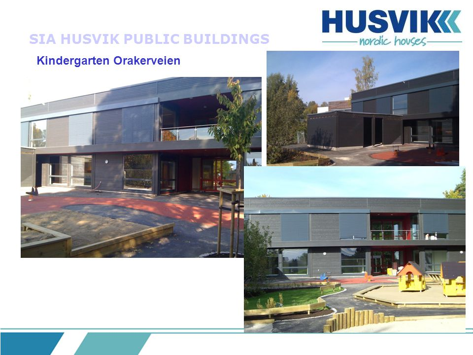 SIA HUSVIK PUBLIC BUILDINGS