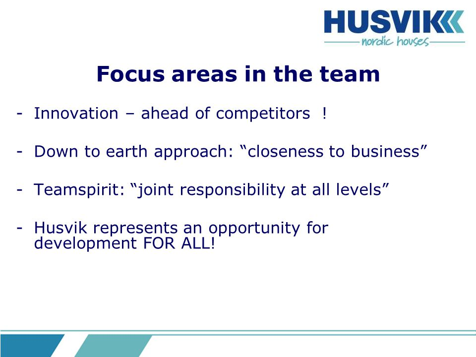 Focus areas in the team Innovation – ahead of competitors !