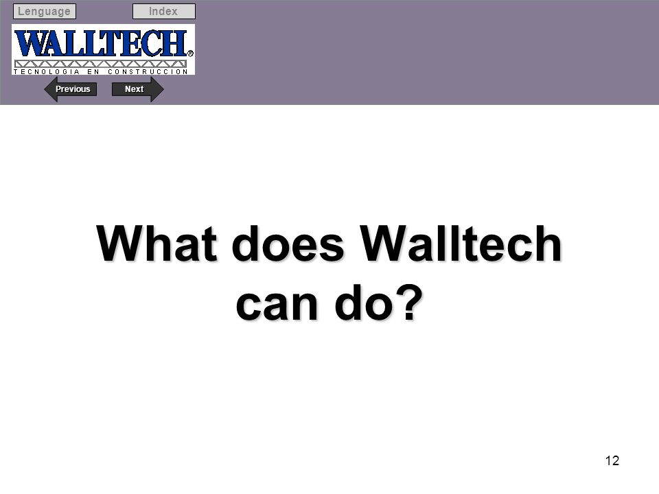 What does Walltech can do