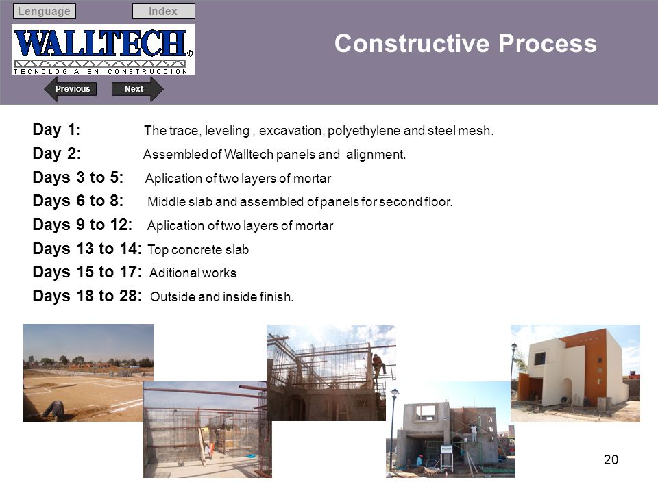 Constructive Process Day 1: The trace, leveling , excavation, polyethylene and steel mesh.