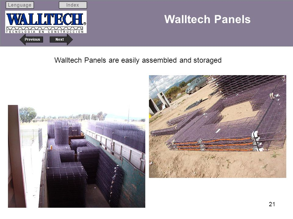 Walltech Panels are easily assembled and storaged