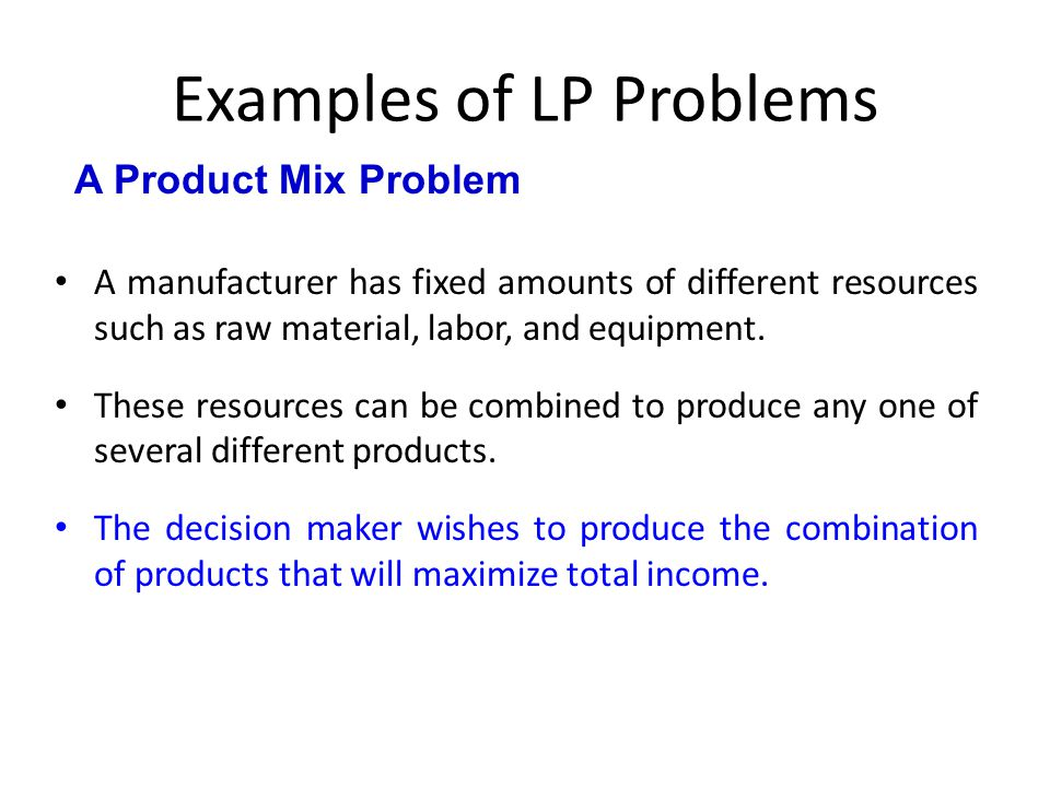 Examples of LP Problems