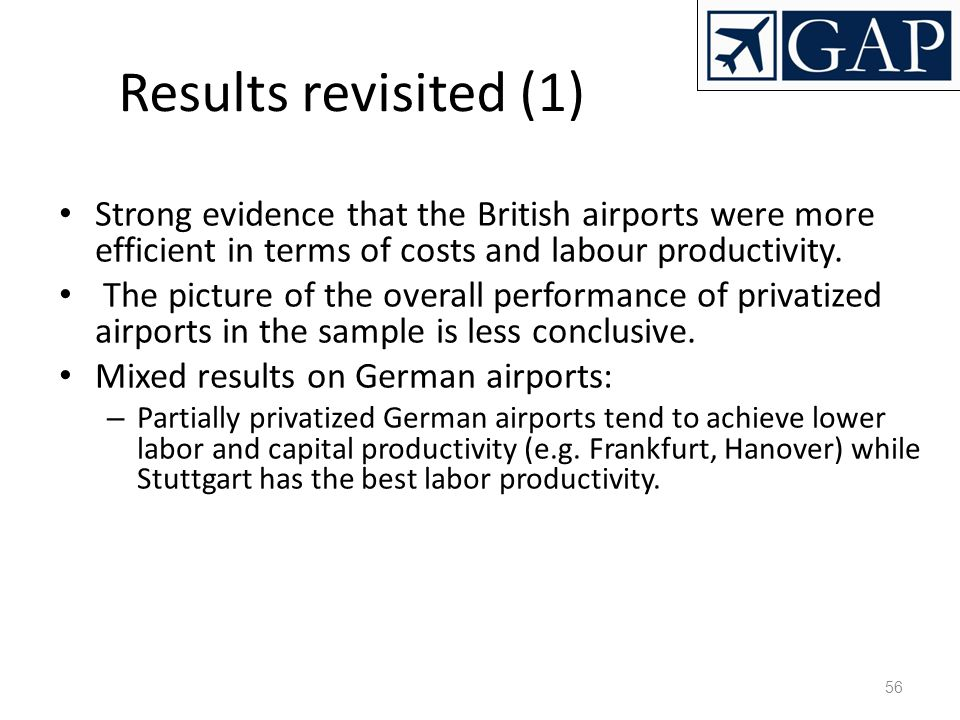 Results revisited (1)‏ Strong evidence that the British airports were more efficient in terms of costs and labour productivity.