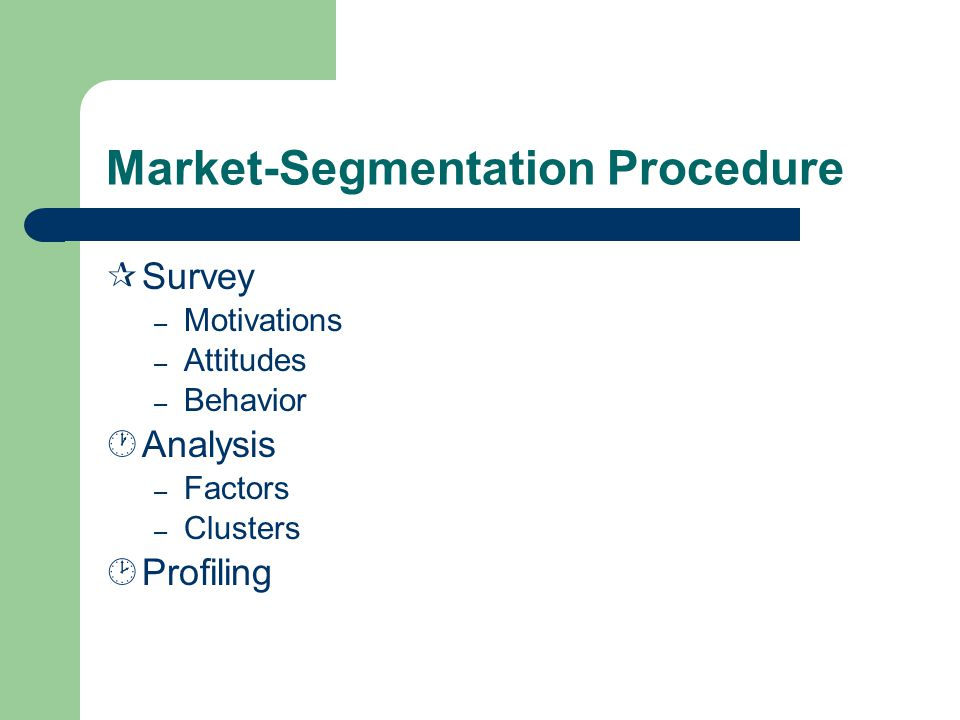 Market-Segmentation Procedure