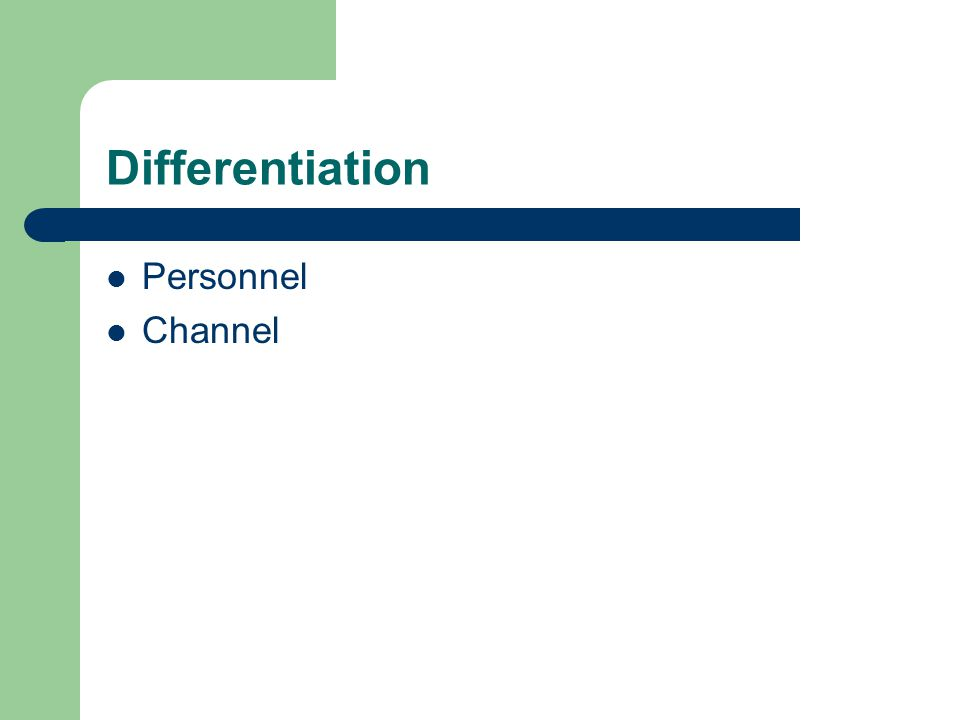 Differentiation Personnel Channel