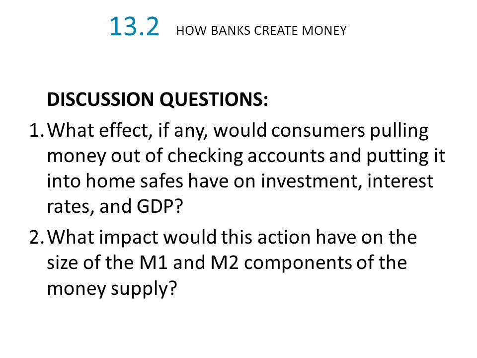 13.2 DISCUSSION QUESTIONS:
