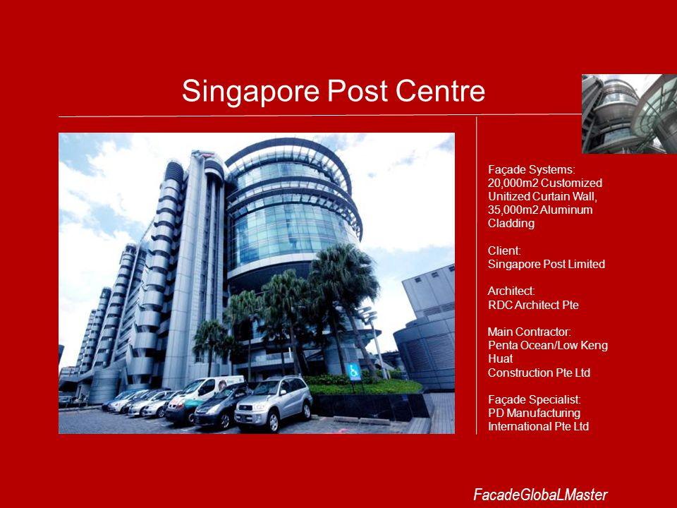 Singapore Post Centre FacadeGlobaLMaster Façade Systems: