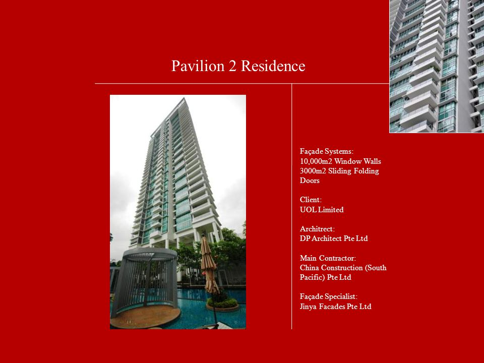 Pavilion 2 Residence Façade Systems: 10,000m2 Window Walls