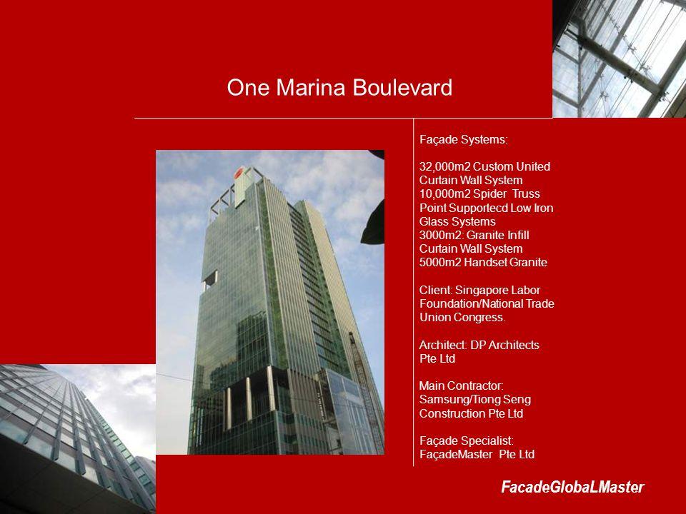 One Marina Boulevard FacadeGlobaLMaster Façade Systems: