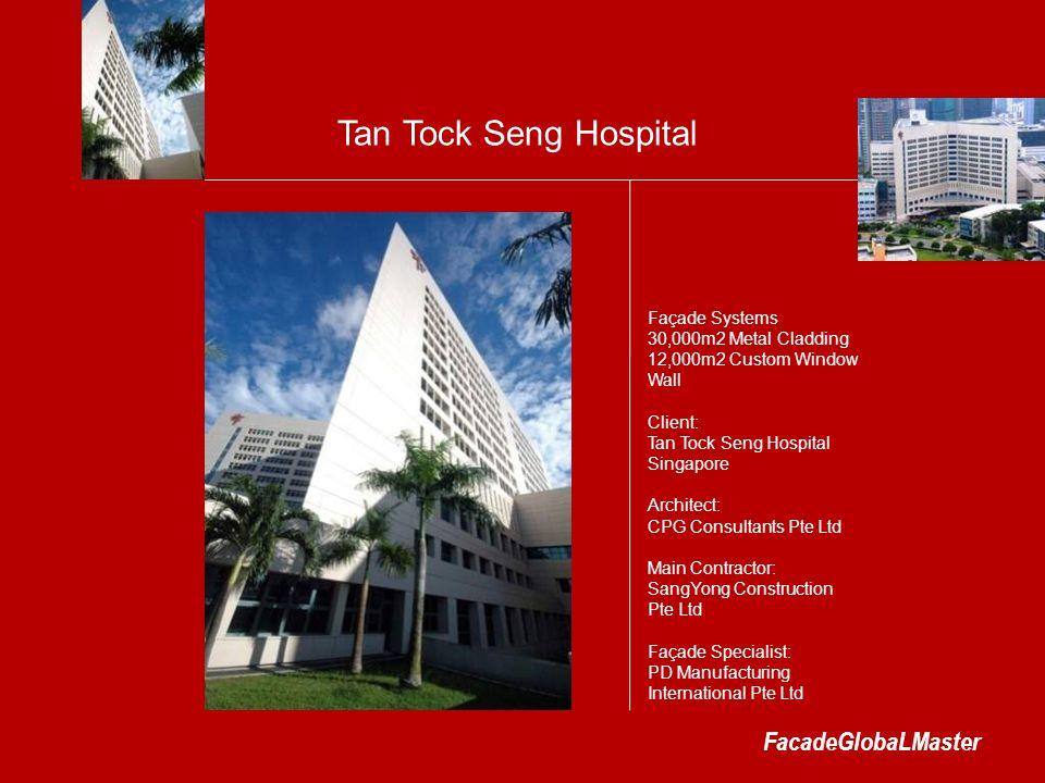 Tan Tock Seng Hospital FacadeGlobaLMaster Façade Systems