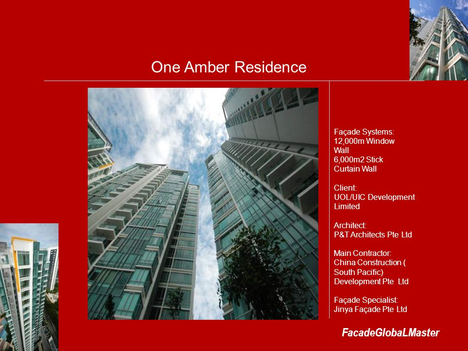 One Amber Residence FacadeGlobaLMaster Façade Systems: 12,000m Window