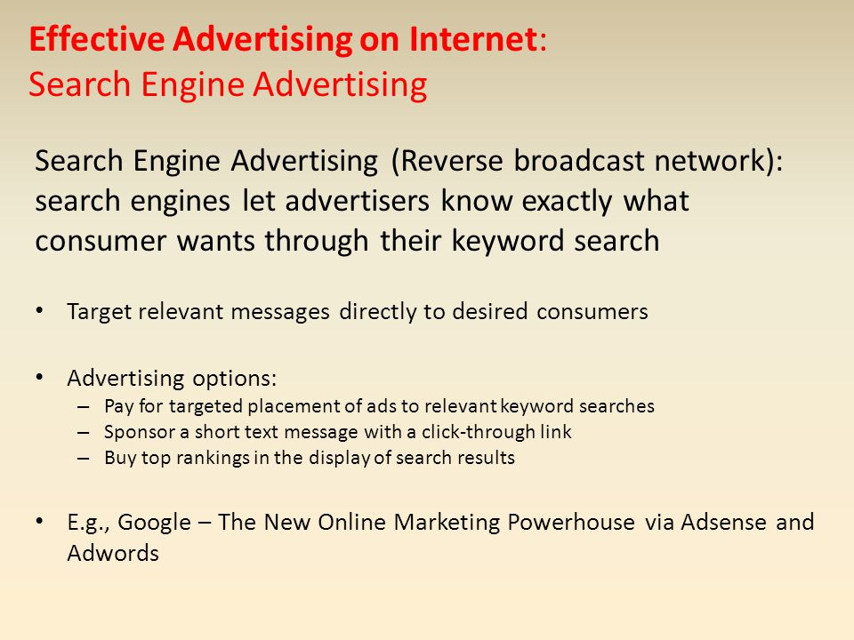 Effective Advertising on Internet: Search Engine Advertising