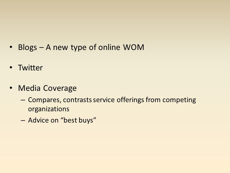 Blogs – A new type of online WOM Twitter Media Coverage