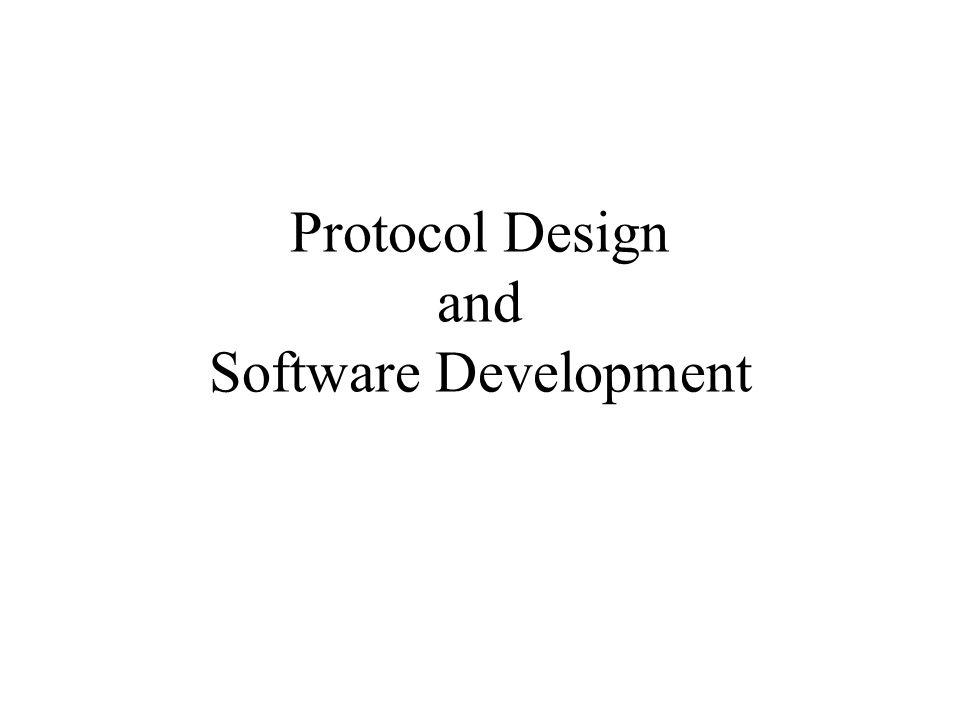 Protocol Design and Software Development