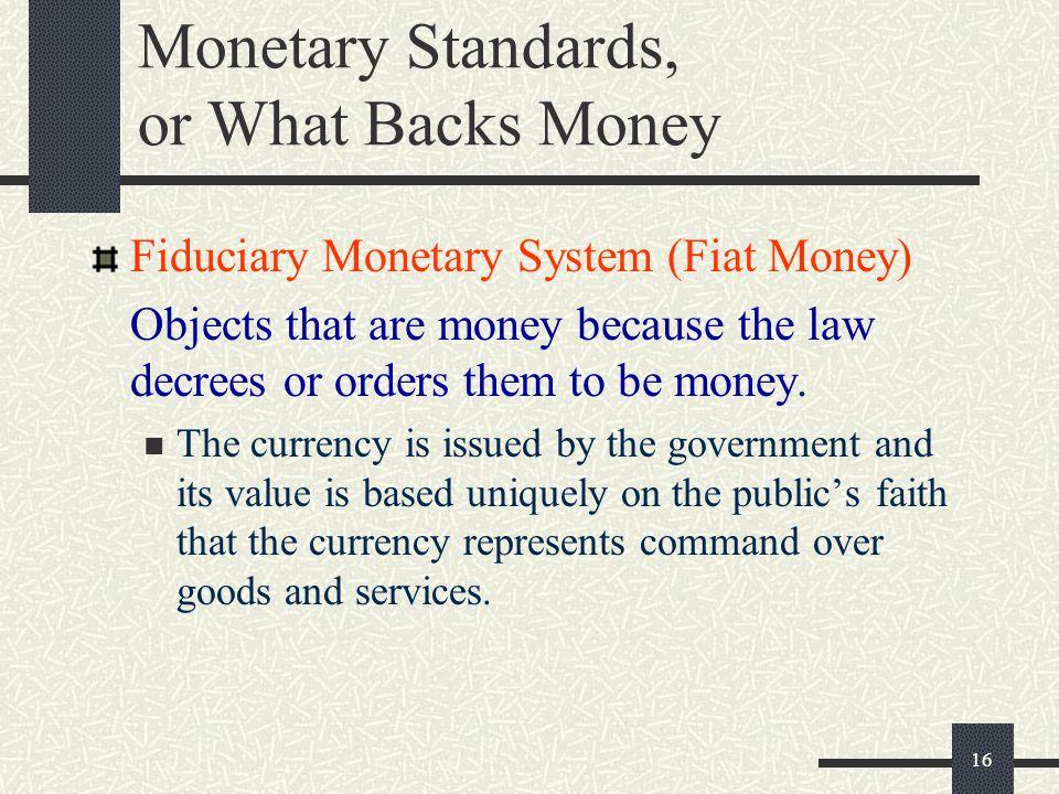 Monetary Standards, or What Backs Money