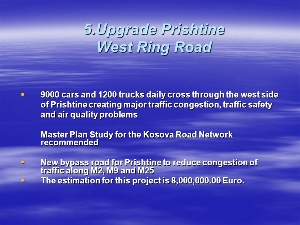 5.Upgrade Prishtine West Ring Road