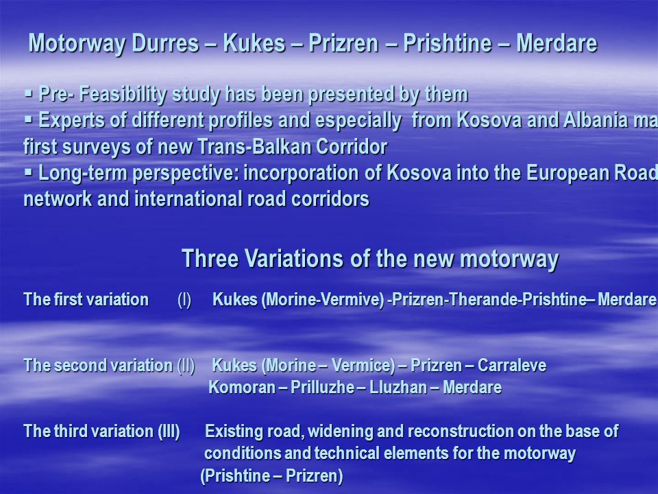 Motorway Durres – Kukes – Prizren – Prishtine – Merdare