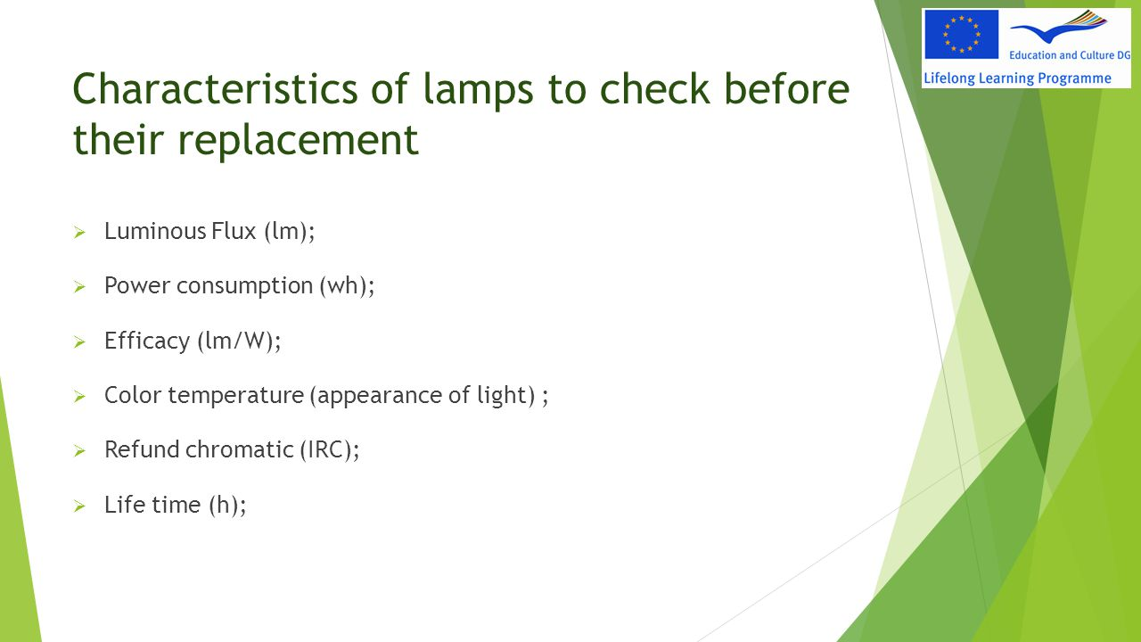 Characteristics of lamps to check before their replacement