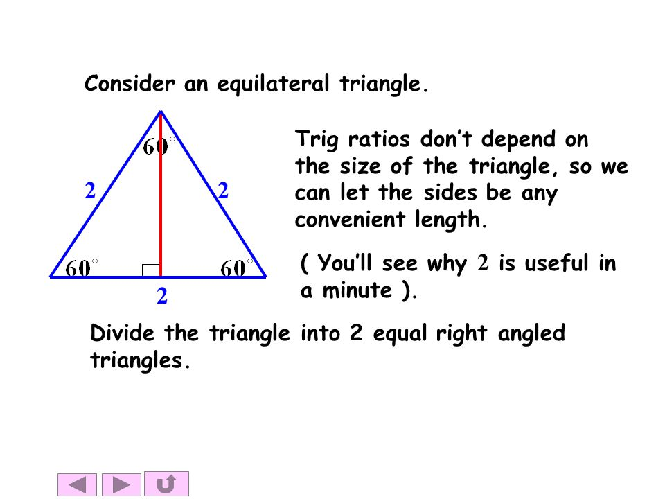 2 Consider an equilateral triangle.