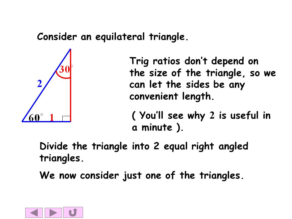 2 1 Consider an equilateral triangle.