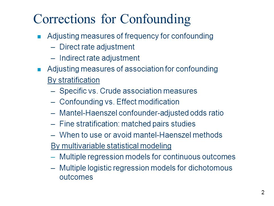 Corrections for Confounding