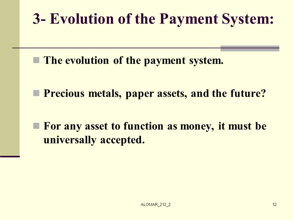 3- Evolution of the Payment System:
