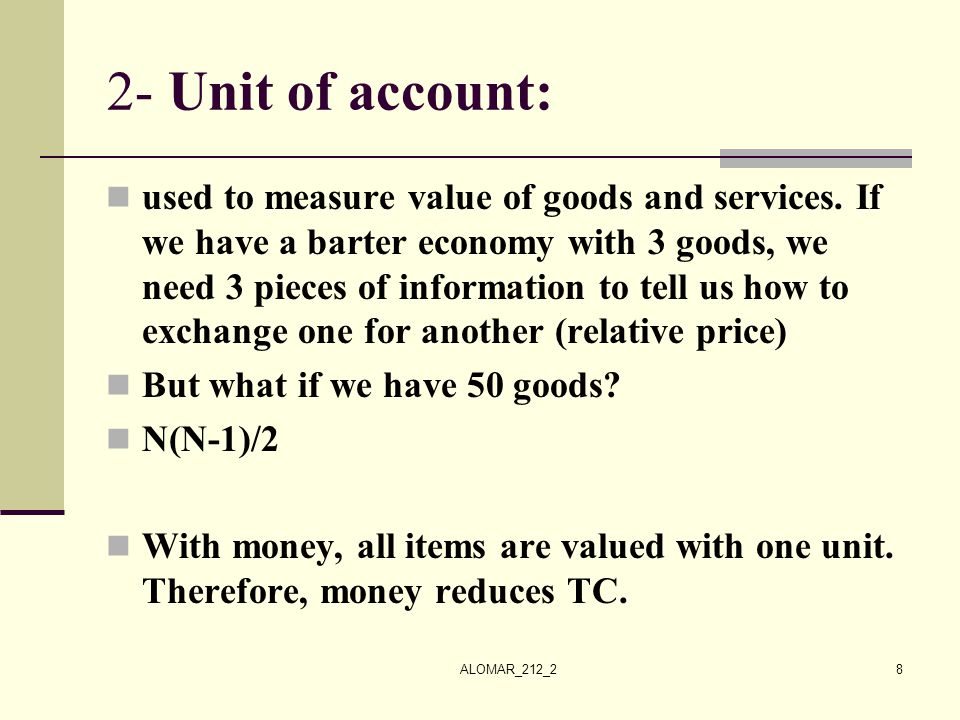 2- Unit of account: