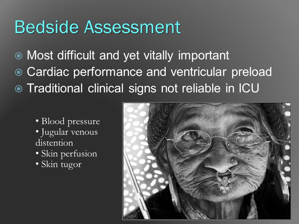 Bedside Assessment Most difficult and yet vitally important