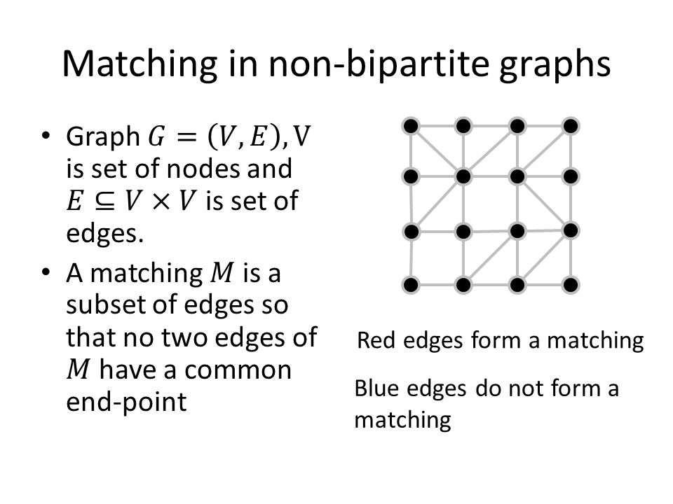 Matching in non-bipartite graphs
