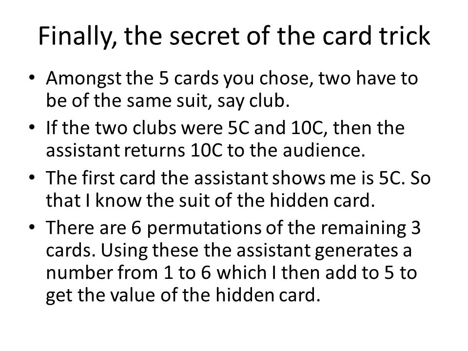 Finally, the secret of the card trick