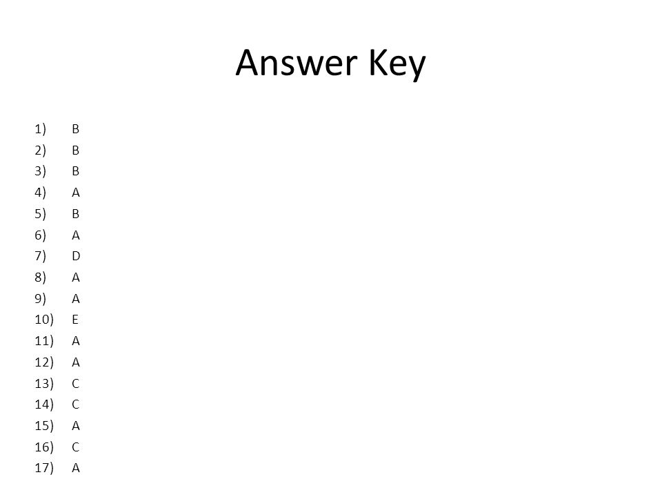 Answer Key B A D E C