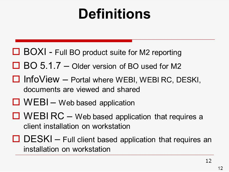 Definitions BOXI - Full BO product suite for M2 reporting