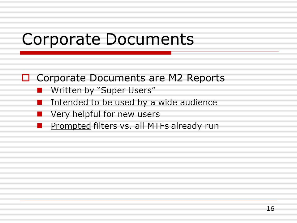 Corporate Documents Corporate Documents are M2 Reports