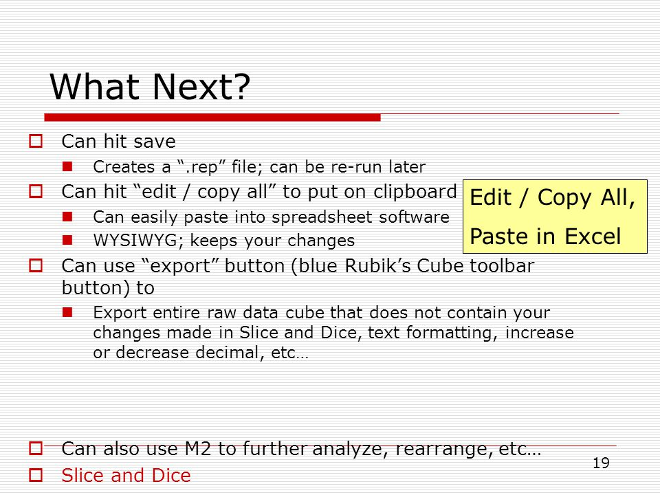 What Next Edit / Copy All, Paste in Excel Can hit save