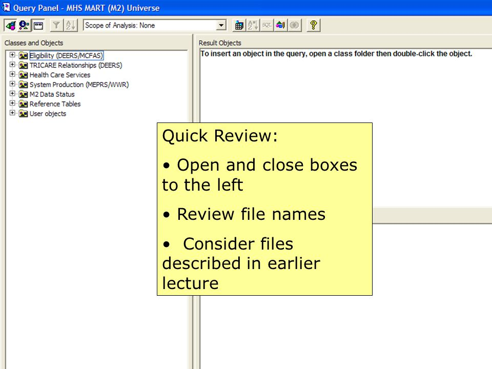 Quick Review: Open and close boxes to the left. Review file names.