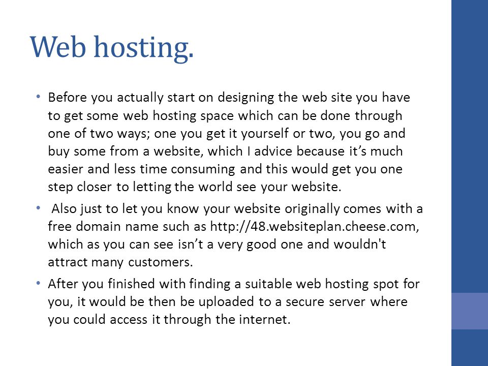 Web hosting.