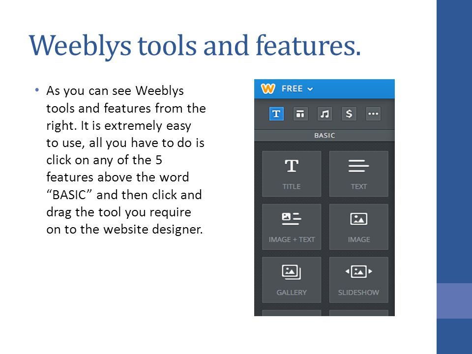 Weeblys tools and features.